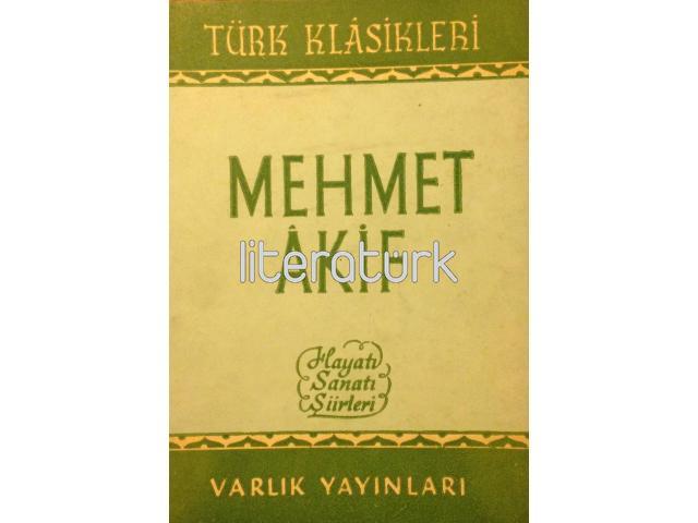 MEHMET AKİF - HAYATI SANATI ŞİİRLERİ