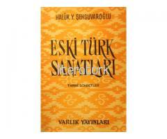 ESKİ TÜRK SANATLARI - TARİHİ SOHBETLER