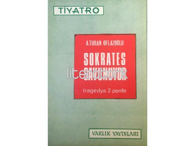 SOKRATES SAVUNUYOR ✩ TRAGEDYA 2 PERDE [İLK BASKI]