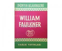 WILLIAM FAULKNER - HAYATI SANATI ESERLERİ