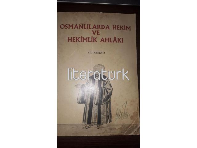 OSMANLILARDA HEKİM VE HEKİMLİK AHLÂKI