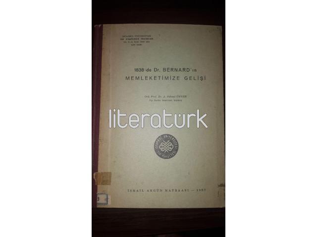 1938 DE DR. BERNARD'IN MEMLEKETİMİZE GELİŞİ