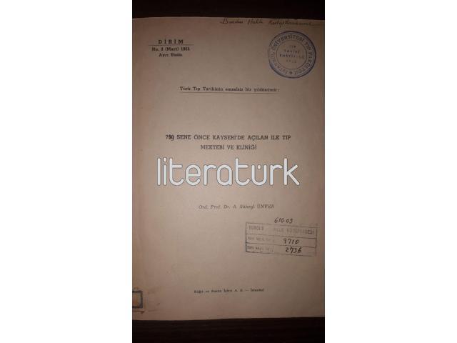TÜRK TIP TARİHİNDE EMSALSİZ BİR YIL DÖNÜMÜ: 750 SENE ÖNCE KAYSERİ'DE AÇILAN İLK TIP MEKTEBİ VE KLİNİ