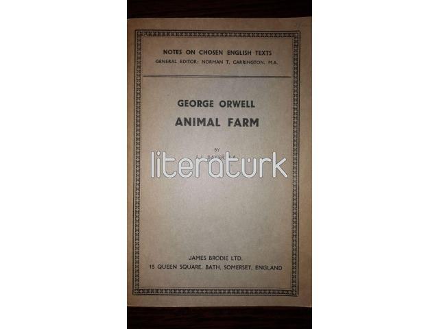 GEORGE ORWELL ANIMAL FARM (NOTES ON CHOSEN ENGLISH TEXTS)