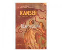 KANSER ✩ TARİFİ, TUTULMAMAK ÇARELERİ, KANSERLE SAVAŞ