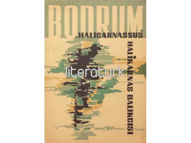 BODRUM - HALICARNASSUS