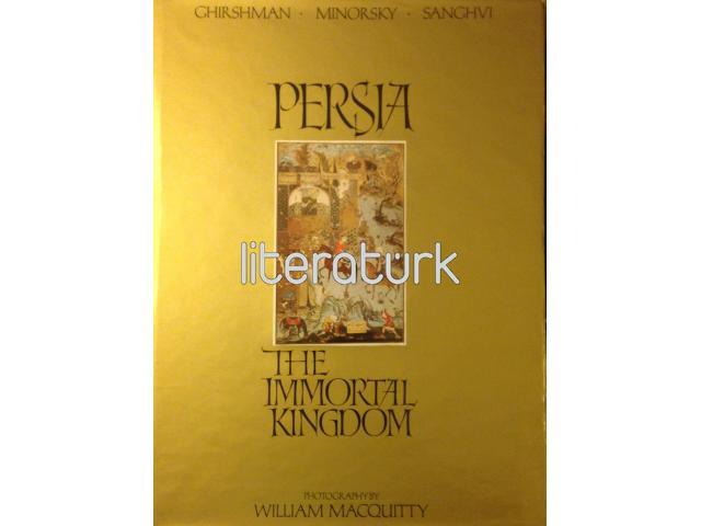PERSIA [IRAN] THE IMMORTAL KINGDOM