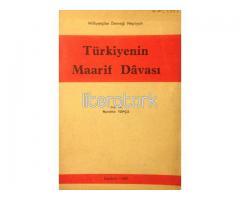 TÜRKİYENİN MAARİF DAVASI [İLK BASKI]
