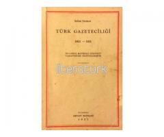TÜRK GAZETECİLİĞİ 1831 ✩ 1931