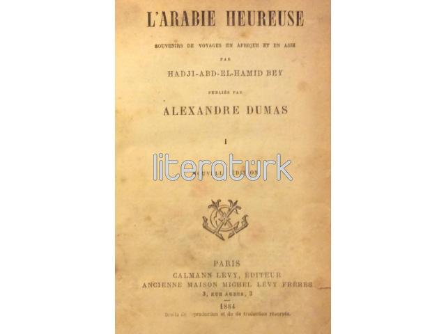 L'ARABIE HEUREUSE ✩ SOUVENIRS DE VOYAGES EN AFRIQUE ET EN ASIE [3 CİLT TAKIM]
