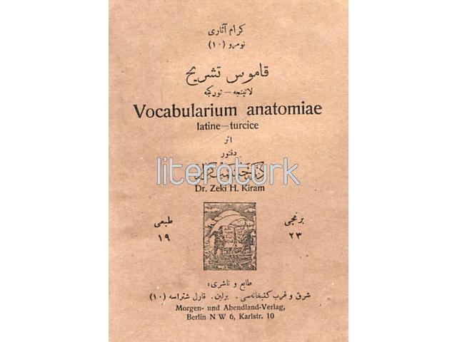 KAMUS-I TEŞRİH, LATİNCE TÜRKÇE - VOCABULARIUM ANATOMIAE [OSMANLICA]