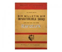 BİR MİLLETİN BİR İMPARATORLUKLA SAVAŞI, 1928-1929 TÜRK RUS HARBİ [İMZALI]