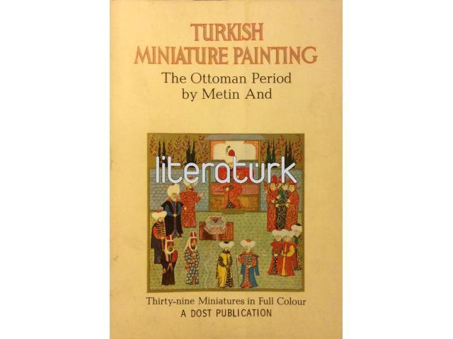 TURKISH MINIATURE PAINTING ✩ THE OTTOMAN PERIOD