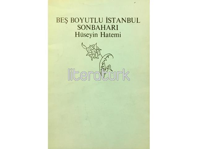 BEŞ BOYUTLU İSTANBUL SONBAHARI [İLK BASKI]