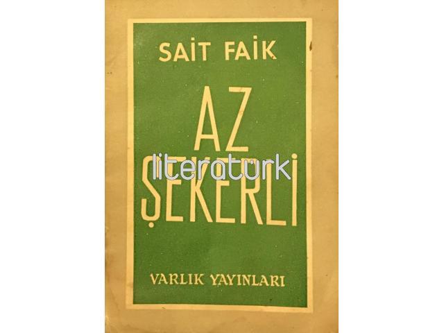 AZ ŞEKERLİ [İLK BASKI]