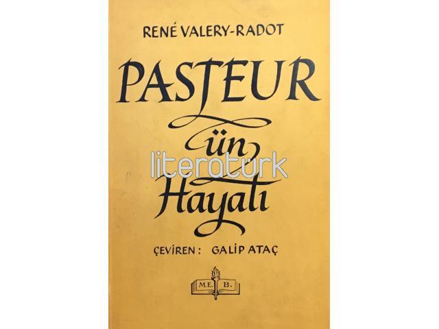 PASTEUR'ÜN HAYATI