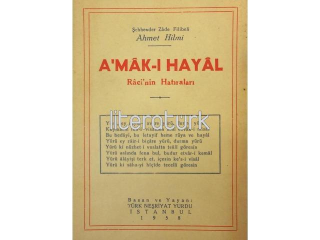 A'MAK-I HAYAL [AMAK-I HAYAL] ✩ RACİ'NİN HATIRALARI [İLK BASKI]